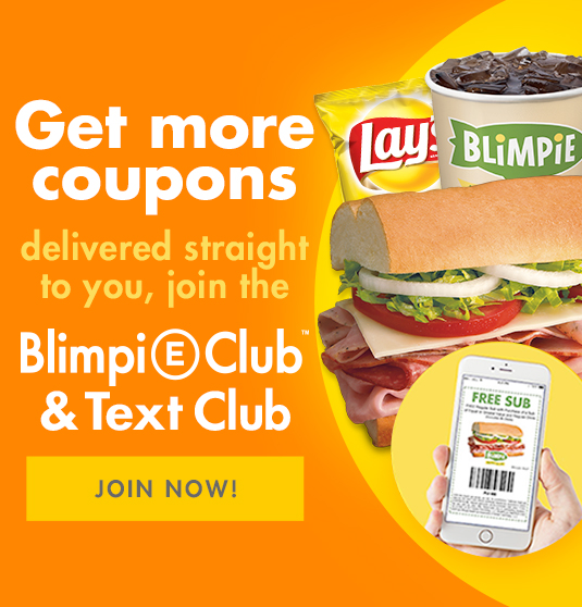 Join The Blimpie eClub. Enjoy a free regular sub wiht purchase of a sub and regular drink